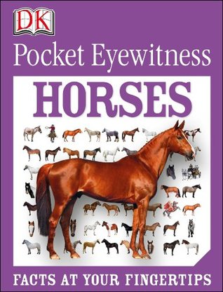 Horses Facts at Your Fingertips Pocket Genius