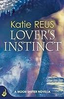 Lover's Instinct (Moon Shifter, #1.5)