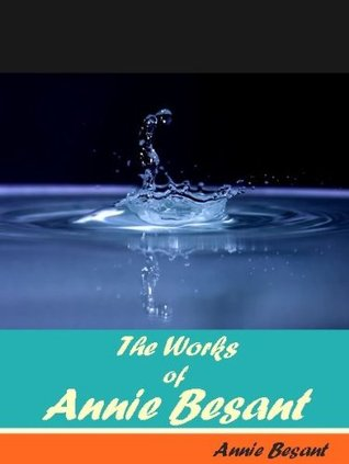 The Works of Annie Besant