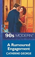 A Rumoured Engagement (Mills & Boon Vintage 90s Modern)