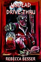 Undead Drive-Thru