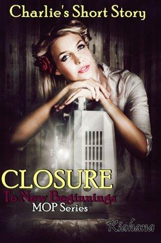 Closure (Mark of Promise, #3)  by  Kiahana Sublie