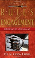 The Rules of Engagement: Binding the Strongman (Rules of Engagement)