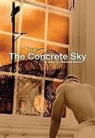 The Concrete Sky