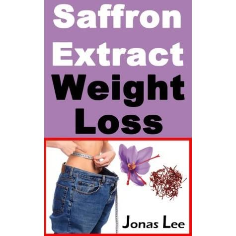 Saffron Extract Weight Loss Weight Loss Series By Jonas Lee