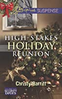 High-Stakes Holiday Reunion (The Security Experts #3)
