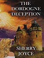 The Dordogne Deception