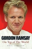 Gordon Ramsay: On Top of the World