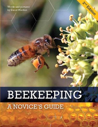 BEEKEEPING : A Novices Guide 2nd Edition with Colour photos