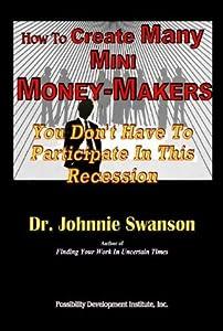 How To Create Many Mini Money-Makers