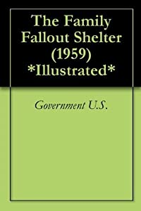 The Family Fallout Shelter (1959) *Illustrated*