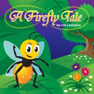 A Firefly Tale (Fun Rhyming Children's Books)