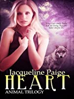 Heart (Animal Trilogy, #1)