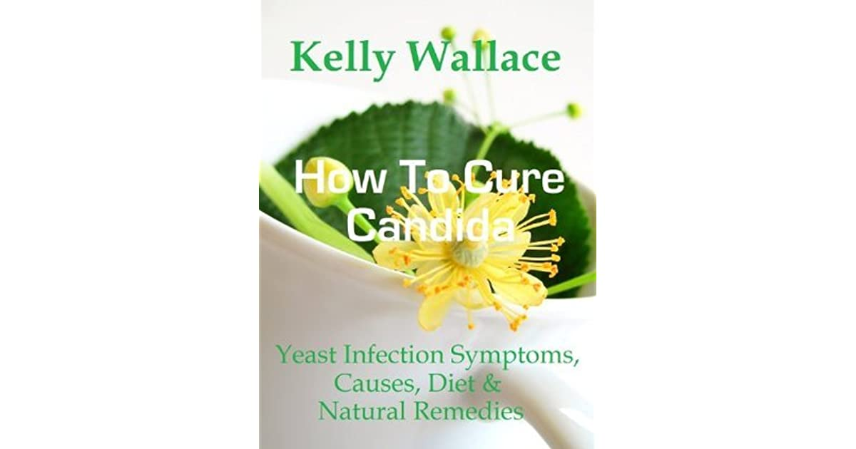 Download e-book How To Cure Candida - Yeast Infection