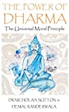 The Power of Dharma: The Universal Moral Principle