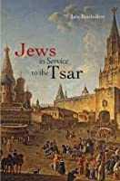 Jews in Service to the Tsar