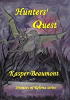 Hunters' Quest (Hunters of Reloria series)