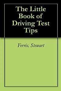 The Little Book of Driving Test Tips