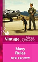 Navy Rules (Mills & Boon Vintage Superromance) (Whidbey Island - Book 1)