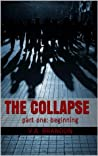 Beginning (The Collapse, #1 )