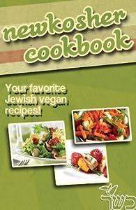 NewKosher Jewish Vegan Cookbook