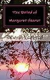 The Ballad of Margaret Hearst