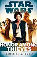 Star Wars: Empire and Rebellion: Honor Among Thieves (Star Wars:Empire & Rebellion)