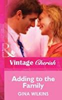 Adding to the Family (Mills & Boon Vintage Cherish) (Silhouette Special Edition)