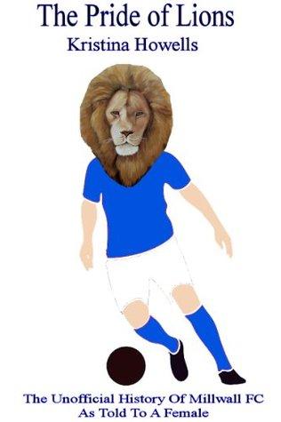 The Pride of Lions Kristina Howells
