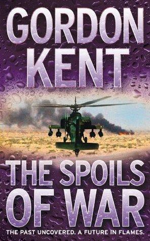 The Spoils Of War (Alan Craik, 7) Gordon Kent