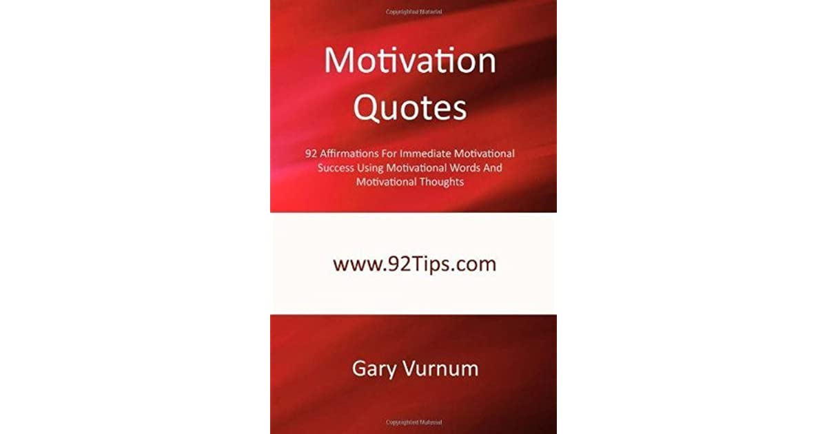 Motivation Quotes 92 Affirmations For Immediate