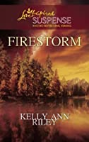 Firestorm (Mills & Boon Love Inspired Suspense)