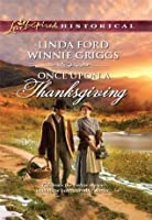 Once Upon A Thanksgiving (Mills & Boon Love Inspired Historical): Season of Bounty / Home for Thanksgiving