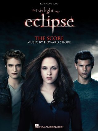 The Twilight Saga - Eclipse Songbook: Music from the Motion Picture Score (Easy Piano)
