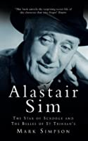 Alastair Sim: The Star of Scrooge and the Belles of St Trinians