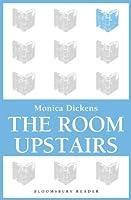 The Room Upstairs (Bloomsbury Reader)