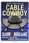 Cable Cowboy by Mark Robichaux