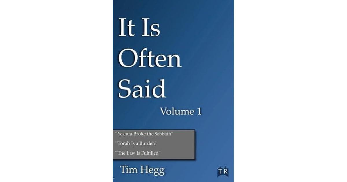 It Is Often Said Volume 1