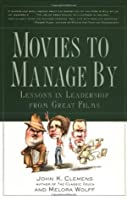 Movies to Manage by by John Clemens