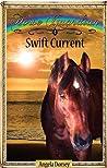 Swift Current (Horse Guardian #4)