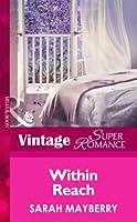 Within Reach (Mills & Boon Vintage Superromance)