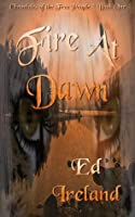 Fire At Dawn (The Trials of the Clans #1)