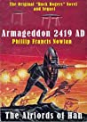 Armageddon 2419AD - The Airlords of Han by Philip Francis Nowlan