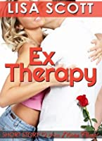 Ex Therapy (story #2 from More Flirts! 5 Romantic Short Stories)