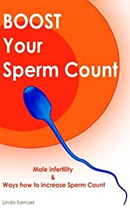 Boost Your Sperm Count