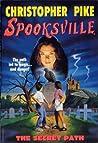 Book cover for The Secret Path (Spooksville, #1)