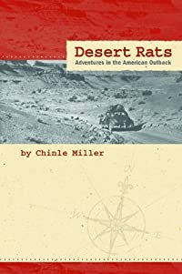 Desert Rats: Adventures in the American Outback