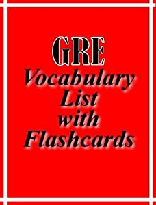GRE Vocabulary List with Flashcards