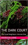 The Dark Court (The Good Neighbors)
