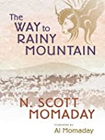 The Way To Rainy Mountain By N Scott Momaday